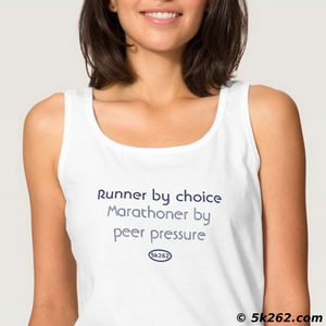 funny marathon running shirt graphic: Runner by choice. Marathoner by peer pressure.