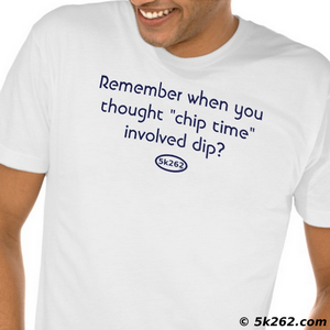 "funny running shirt image: Remember when you thought ""chip time"" involved dip?"